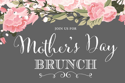 Mamma Mia! Mother's Day Brunch - Sunday May 13th. 12pm-2pm